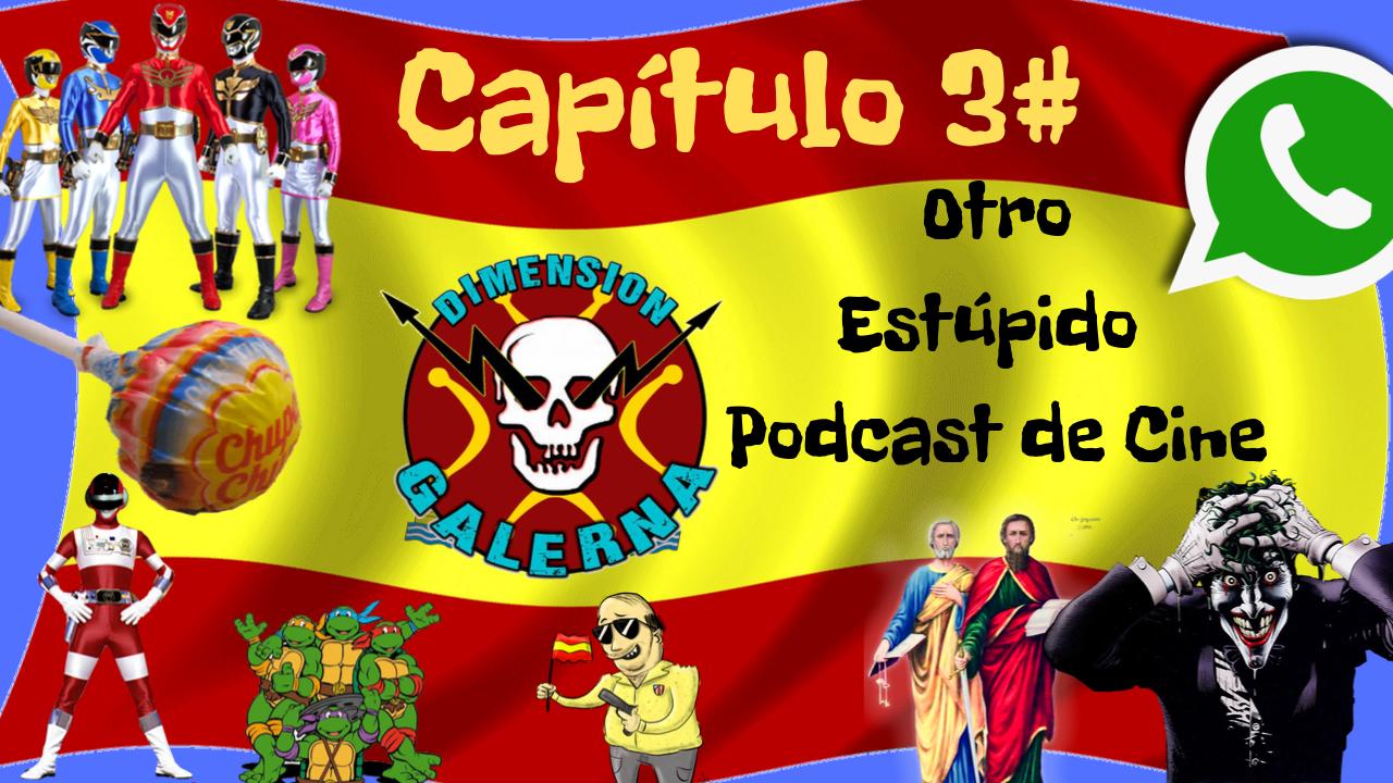 Otro Estúpido PODCAST DE CINE #3 - Mientras dure la Guerra, el Bromas y San Pedro.